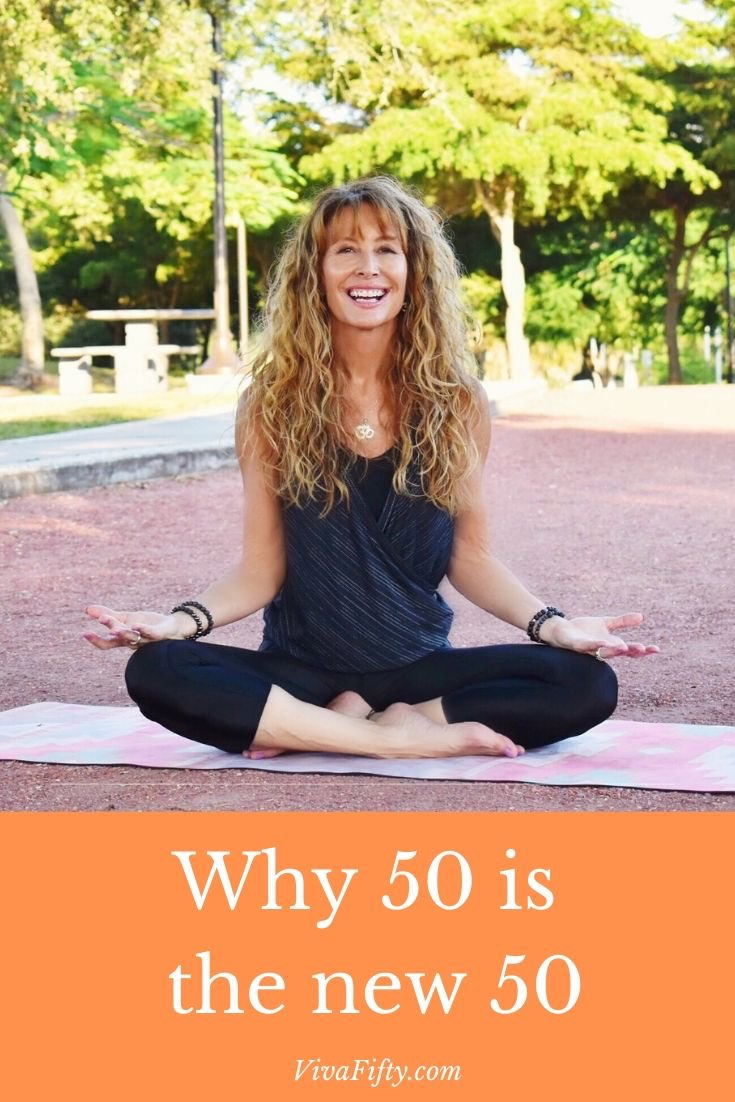 Fifty is not the new thirty, it´s the new fifty, for many empowering reasons! Here are mine, when I turned fifty, and that haven´t changed much since then.