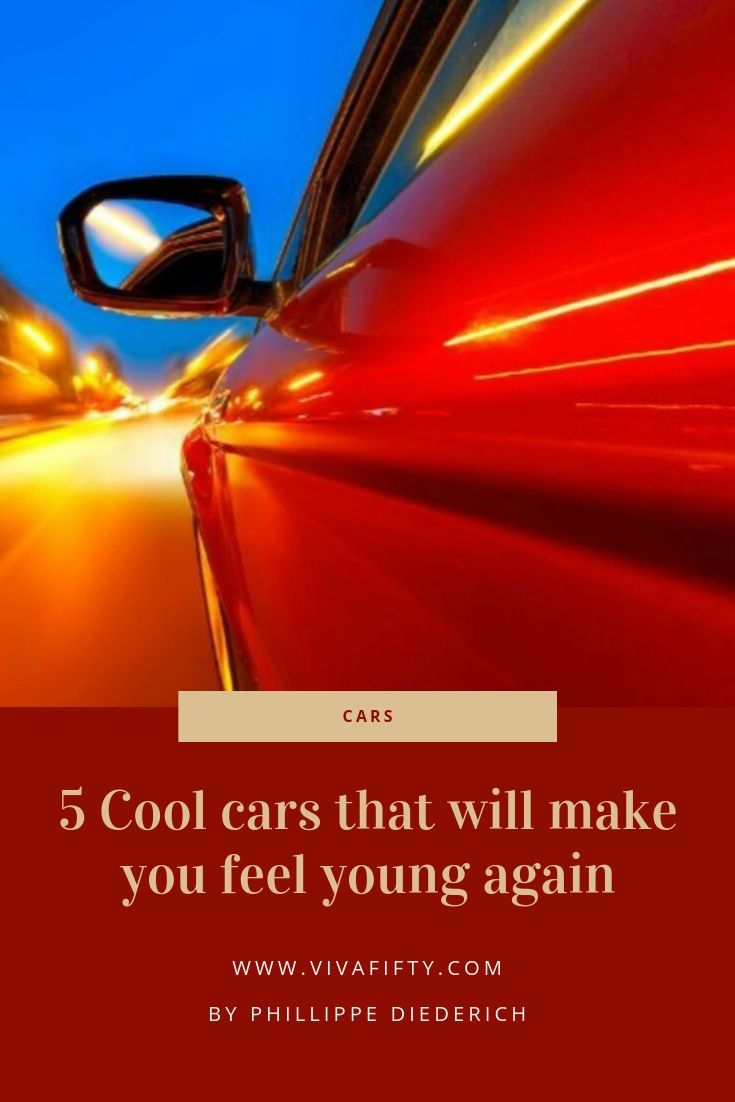 A car can make you feel young again. Otherwise, why does a guy undergoing a mid-life crisis run out and a Corvette? Here are five cars I love.