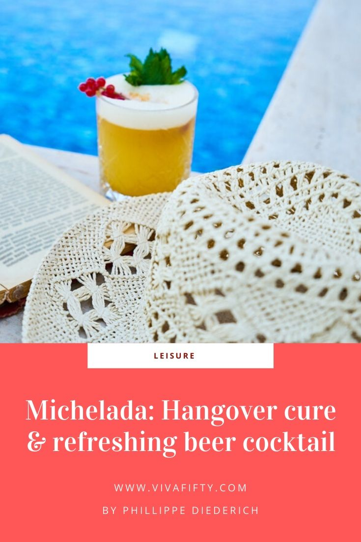Michelada: Hangover cure & refreshing beer cocktail