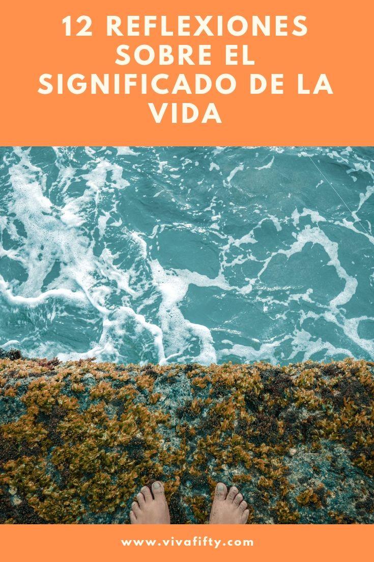 Grandes pensadores siempre han reflexionado acerca del significado de la vida Aquí 12 reflexiones de filósofos y escritores hispanos.