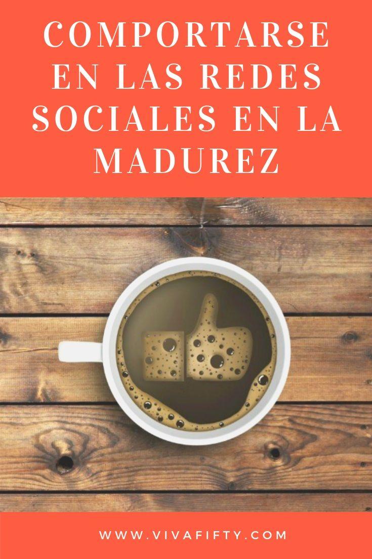 A partir de los cincuenta años tenemos la responsabilidad de comportarnos en las redes sociales de manera que demos ejemplo a los jóvenes.  #redessociales #madurez
