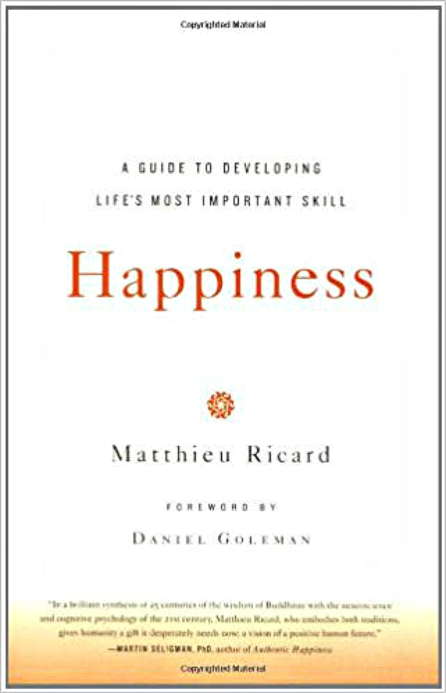Is happiness an invention of mankind? Is it attainable, or is it something we fruitlessly pursue because we have all our basic needs met?