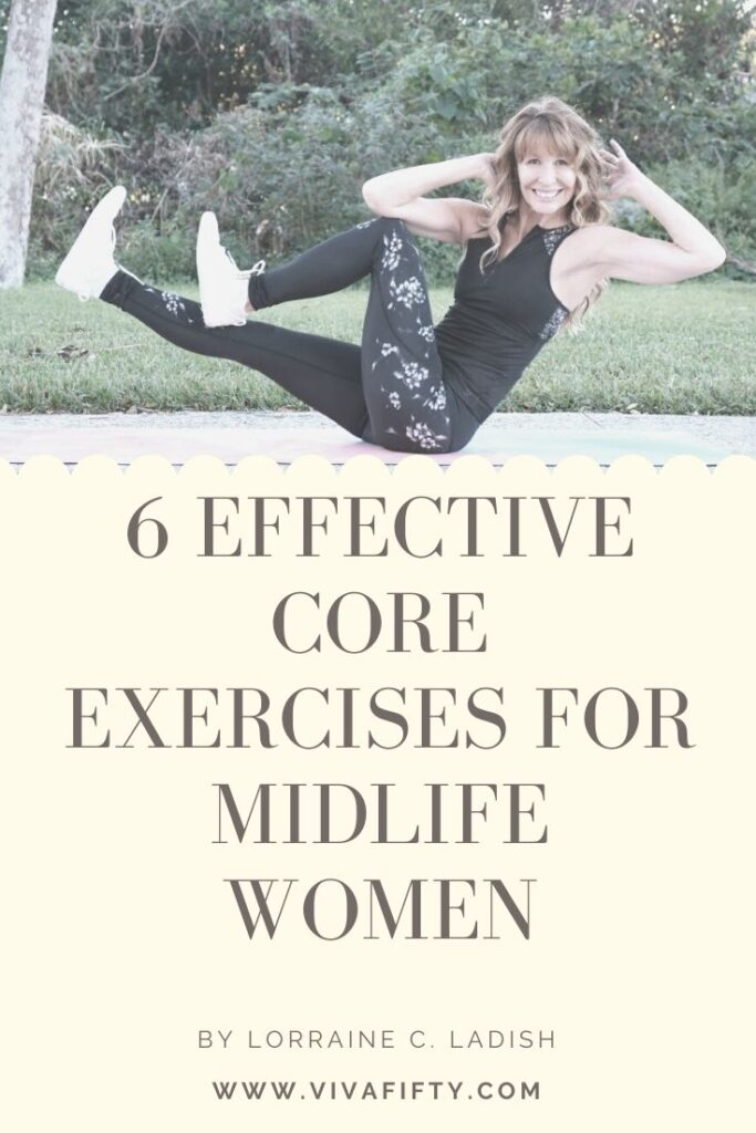 Core workouts are important in midlife because they help our stability and wellbeing. Here are six effective core exercises for women in midlife. #fitness #core #midlife